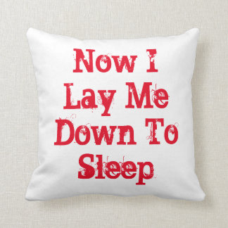 Now I Lay Me Down To sleep in red, throw pillow. Throw Pillow