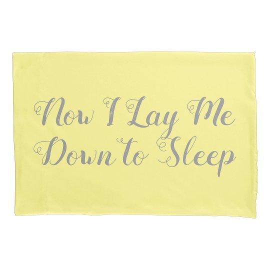 Now I Lay Me Down To Sleep Pillow Case Zazzlecom