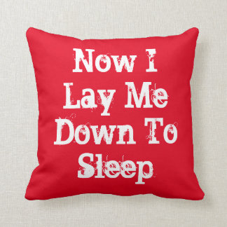 Now I Lay Me Down To sleep, red throw pillow. Throw Pillow