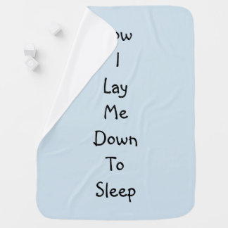 Now I Lay Me Down To Sleep Swaddle Blanket