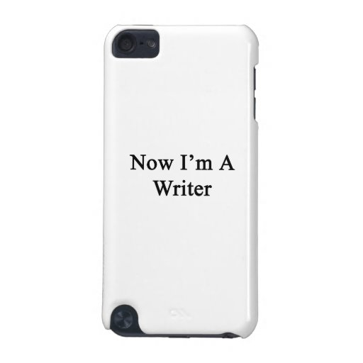 Now I'm A Writer iPod Touch (5th Generation) Cases