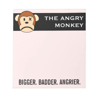 Now I'm Even Bigger Badder and Angrier Than Before Notepad