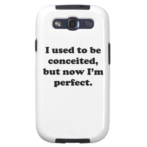 Now I'm Perfect Galaxy SIII Cases