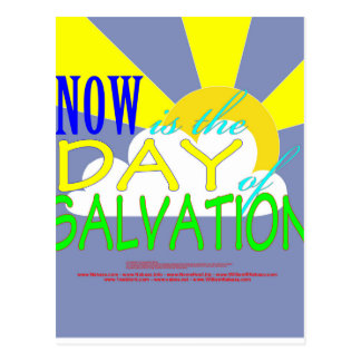 Now is the day of Salvation - 2 Corinthians 6:2 Postcard