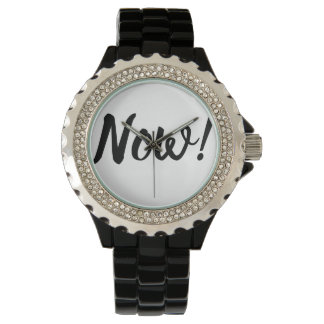 Now is the time! Modern Black Typography Wrist Watch