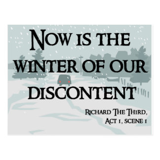 Now is the Winter of our Discontent Products Postcard