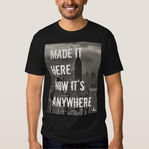 Now it's Anywhere T-shirts