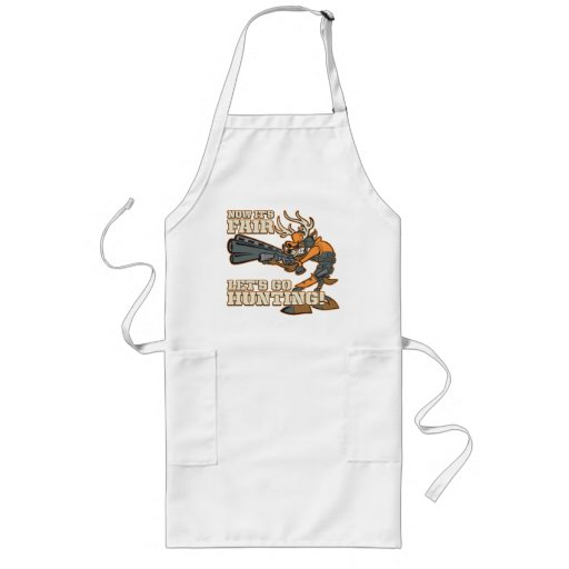 Now It's Fair, Let's Go Hunting! Aprons