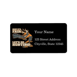 Now It's Fair, Let's Go Hunting! Label