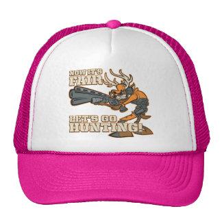 Now It's Fair, Let's Go Hunting! Trucker Hat