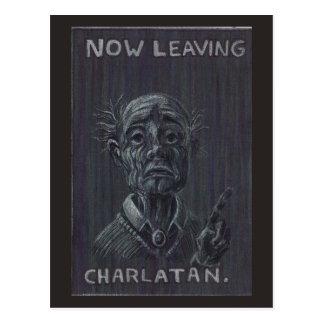Now Leaving Charlatan Postcard