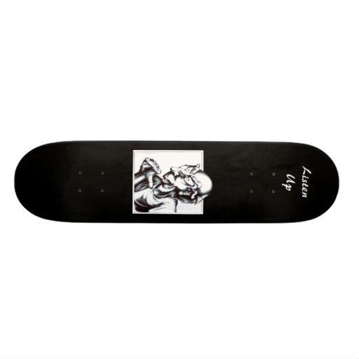 Now Listen Here Custom Skate Board