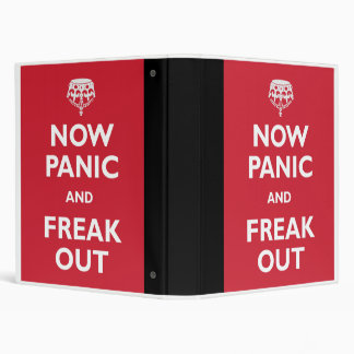 Now Panic And Freak Out Binder