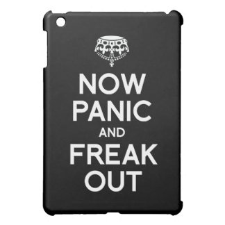 NOW PANIC AND FREAK OUT CASE FOR THE iPad MINI