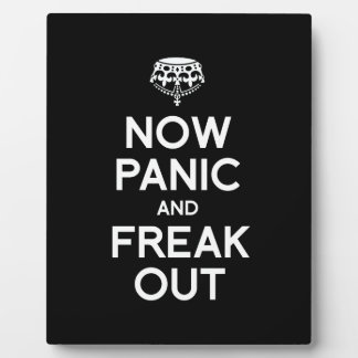 NOW PANIC AND FREAK OUT DISPLAY PLAQUES