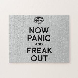 NOW PANIC AND FREAK OUT PUZZLE