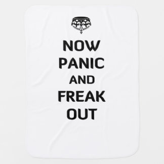 Now Panic and Freak Out Stroller Blanket