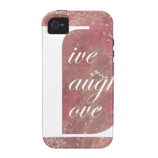 Now That Is A Motto To Live By Live Laugh Love Case-Mate iPhone 4 Covers
