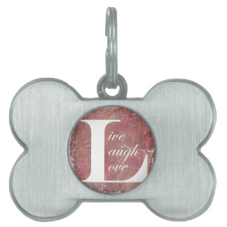 Now That Is A Motto To Live By Live Laugh Love Pet Tag