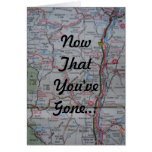 Now That You've Gone Greeting Card
