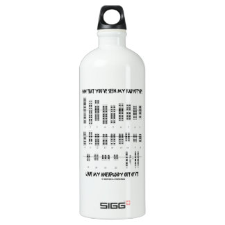 Now That You've Seen My Karyotype Aneuploidy (DS) Water Bottle