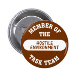 Now that's what I call a hostile work environment 2 Inch Round Button