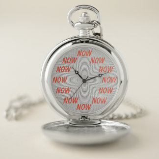 Now - The only time that matters Pocket Watch