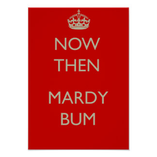 Now then Mardy Bum Poster