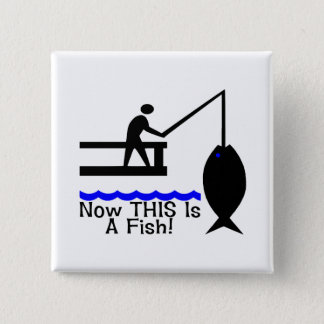 Now THIS Is A Fish Button