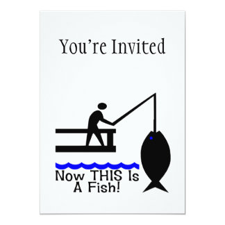 Now THIS Is A Fish 5x7 Paper Invitation Card