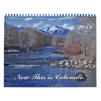Now This is Colorado! Calendar