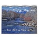 Now This is Colorado! Calendar