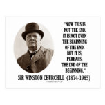 Now This Is Not The End (Winston Churchill Quote) Postcard