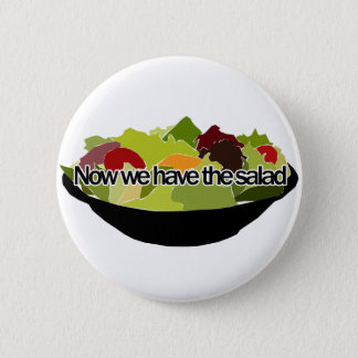 Now We Have the Salad (English) - German Idiom Button