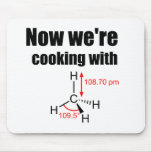 Now We're Cooking With Gas! Mouse Pad