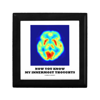 Now You Know My Innermost Thoughts (PET Scan) Keepsake Box
