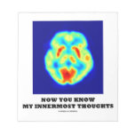 Now You Know My Innermost Thoughts (PET Scan) Scratch Pad