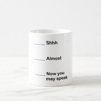 Now You May Speak Classic White Coffee Mug