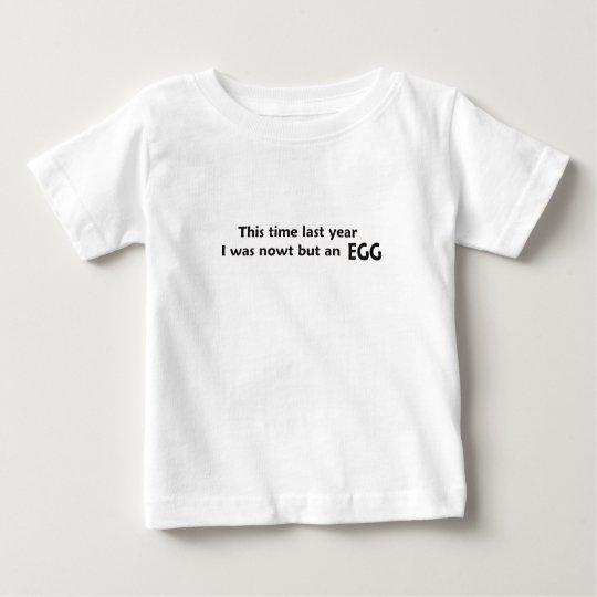 nowt but an egg baby t-shirt