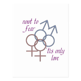 Nowt to fear, 'tis only love! postcard