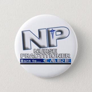 NP - BORN TO CARE SLOGAN - NURSE PRACTITIONER BUTTON