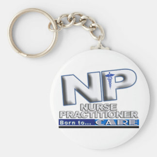 NP - BORN TO CARE SLOGAN - NURSE PRACTITIONER KEYCHAIN