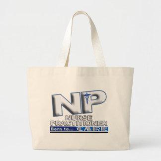 NP - BORN TO CARE SLOGAN - NURSE PRACTITIONER LARGE TOTE BAG