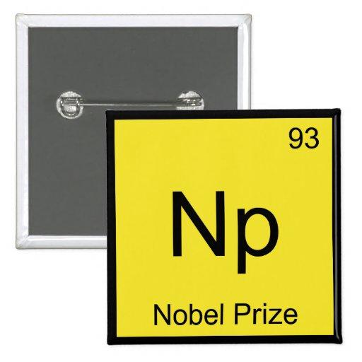 NP - Camiseta del símbolo del elemento de la quími Pin