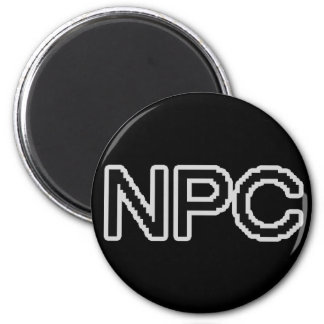 NPC - Non-Playable Character (gamer gear) 2 Inch Round Magnet