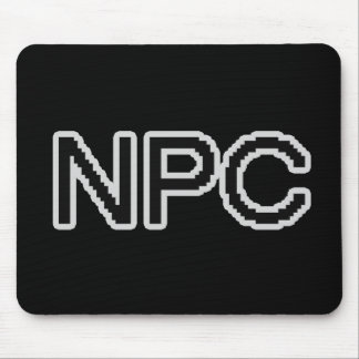 NPC - Non-Playable Character (gamer gear) Mouse Pad
