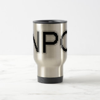 NPC - Non-Playable Character (gamer gear) 15 Oz Stainless Steel Travel Mug