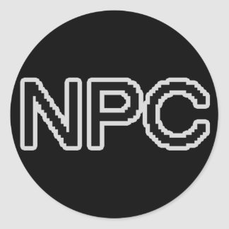 NPC - Non-Playable Character (gamer gear) Classic Round Sticker