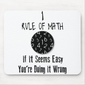 Nr 1 rule of Math Mouse Pad