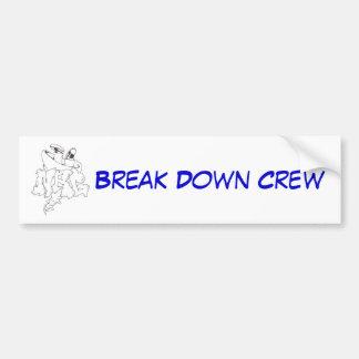 nrg, Break Down Crew Bumper Sticker